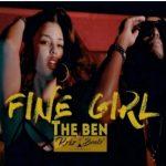 The Ben – Fine Girl