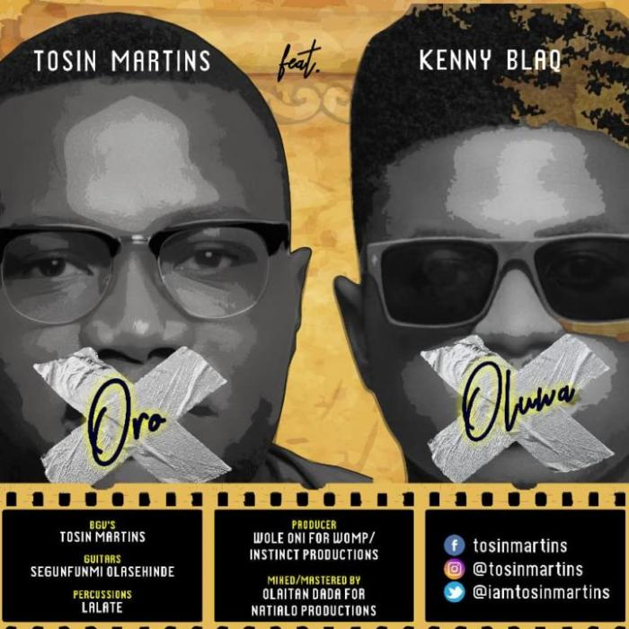 Tosin Martins – Oro Oluwa ft. Kenny Blaq