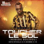 DJ Kedjevara – Toucher Le Sol (Mibada Boudou)