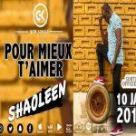 Shaoleen – Pour Mieux T'aimer