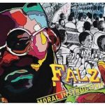 Falz – Moral Instruction Album