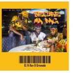 E.L – Secure Ma Bag ft. Kev & Grenade