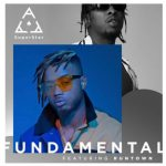 Superstar Ace – Fundamental ft. Runtown