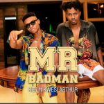 KiDi – Mr Badman ft. Kwesi Arthur