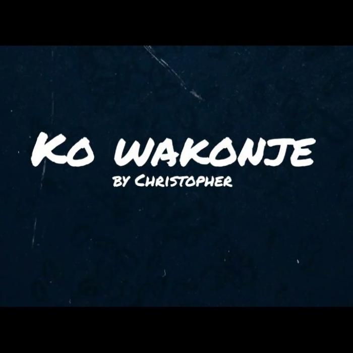 Christopher - Ko Wakonje