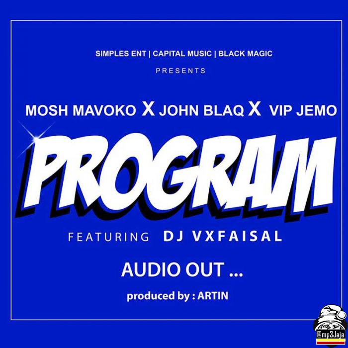 Mp3 Download – John Black - Program Ft  Dj VXFaisal, VIP Jemo, Mosh