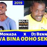 King Monada – Wa Bina Odho Seka Ft. DJ Bennito