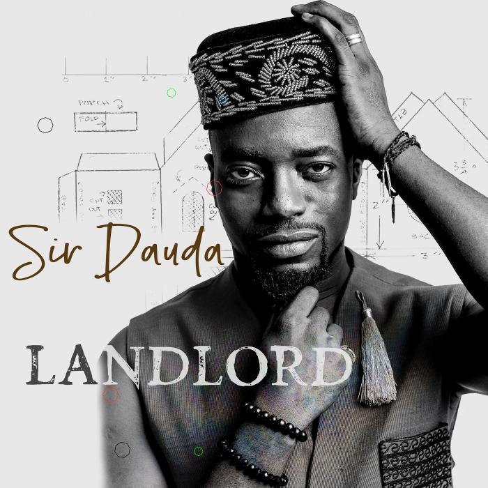 Sir Dauda – Landlord