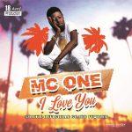 Mc One – I Love You