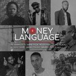 Vee Mampeezy – Money Language Ft. Mingo Touch x JT SpecialBoy x Obvdo x Veezo View x Odi F Teddy x Mane Dilla