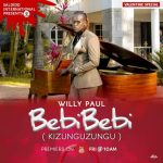 Willy Paul – Bebi Bebi (Kizungu Zungu)