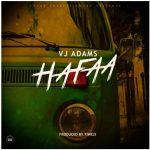VJ Adams – Hafaa