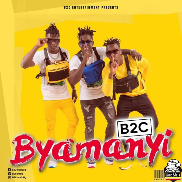 Mp3 Download – B2C Entertainment – Byamanyi – Audio – Naijaturnup