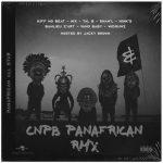 Kiff No Beat, Nix, Tal B, Shan'L, Mink's, Banlieuz'Art, Vano Baby & Widgunz – CNPB (Panafrican Remix)