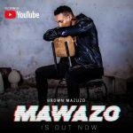 Brown Mauzo – Mawazo