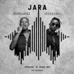 Bennariki – Jara Ft. Selebobo