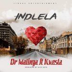 Dr Malinga – Indlela Ft. Kwesta