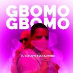 DJ Xclusive – Gbomo Gbomo ft. Zlatan Ibile