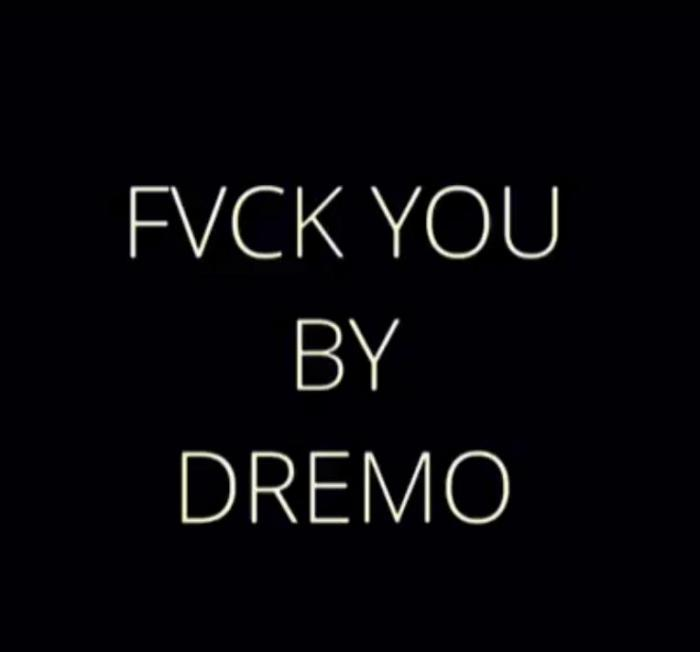 Dremo - Fvck You (Cover) Ft Kizz Daniel