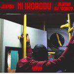 Japin – Ni Ikorodu Ft. Zlatan, DJ 4kerty