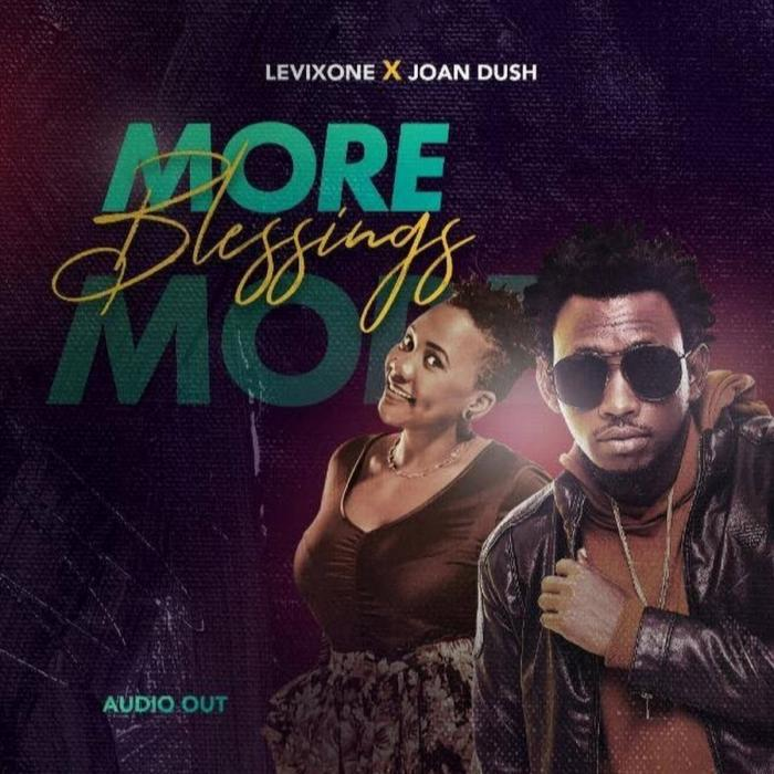 Levixone - More Blessings Ft. Joan Dush