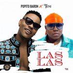 Popito Baron – Las Las ft. Teni