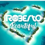 Roberto – Beautiful