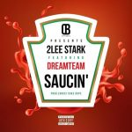 2Lee Stark – Saucin' ft. DreamTeam
