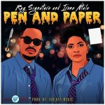 Ray Signature & Irene Ntale – Pen And Paper