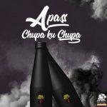 A Pass – Chupa Ku Chupa