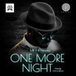 Mr P – One More Night ft. Niniola
