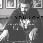 Mi Casa – Give You Love (Downtempo)