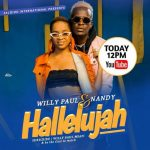 Willy Paul – Hallelujah Ft. Nandy