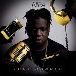 Nifa Fanafoule – Tout Donner