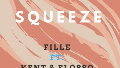 Fille - Squeeze Ft. Kent & Flosso (Voltage Music)