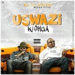Nikki Mbishi X Becka Title – Uswazi Kishua