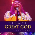 Sinach – Great God (Live in London)