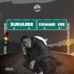 Demmie Vee – Surulere