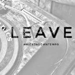 Mi Casa – Leave (Downtempo)