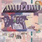 BOJ – Awolowo Ft. Kwesi Arthur, Darkovibes, Joey B