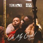Yemi Alade – Oh My Gosh (Remix) Ft. Rick Ross