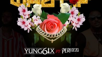 Yung6ix – What If Ft. Peruzzi