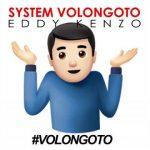 Eddy Kenzo – Volongoto