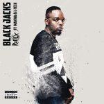 DJ Radix – Black Jacks Ft. Makwa, L-Tech