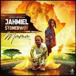 Jahmiel – Mama Ft. Stonebwoy