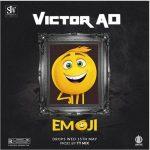 Victor AD – Emoji