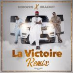 Kerozen x Bracket – La Victoire (Remix)
