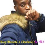 King Monada – Pelo Ya Baba 2019 ft. Charmza The DJ