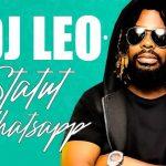DJ Leo – Statut Whatsapp