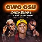 Candy Bleakz – Owo Osu Ft. Zlatan, Naira Marley